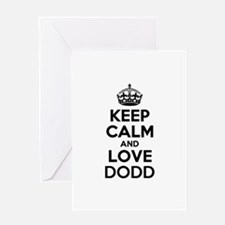 Keep Calm and Love DODD Greeting Cards