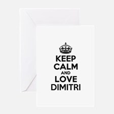 Keep Calm and Love DIMITRI Greeting Cards