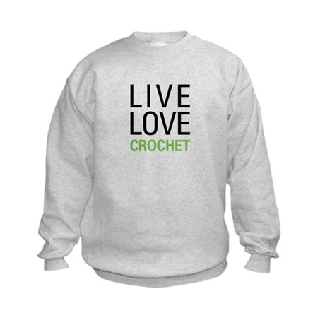 Live Love Crochet Kids Sweatshirt