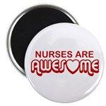 Nurses are Awesome Magnet