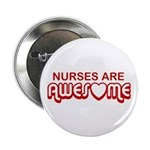 Nurses are Awesome Button