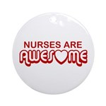 Nurses are Awesome Ornament (Round)