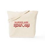 Nurses are Awesome Tote Bag