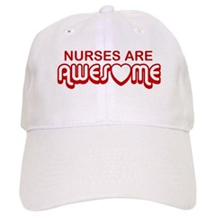 Nurses are Awesome Baseball Cap