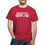 Nurses are Awesome Dark T-Shirt