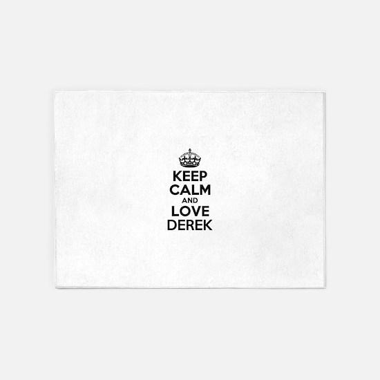 Keep Calm and Love DEREK 5'x7'Area Rug