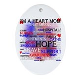 Mum of congenital heart defect Oval Ornaments