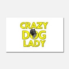 Crazy Dog Lady Car Magnet 20 x 12