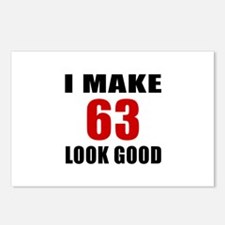 I Make 63 Look Good Postcards (Package of 8)