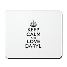 Keep Calm and Love DARYL Mousepad
