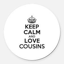 Keep Calm and Love COUSINS Round Car Magnet