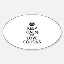 Keep Calm and Love COUSINS Decal