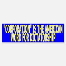 CORPORATION IS THE AMERICAN WORD-Bumper Bumper Bumper Sticker