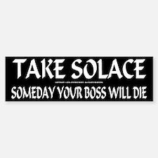 TAKE SOLACE - Bumper Bumper Bumper Sticker