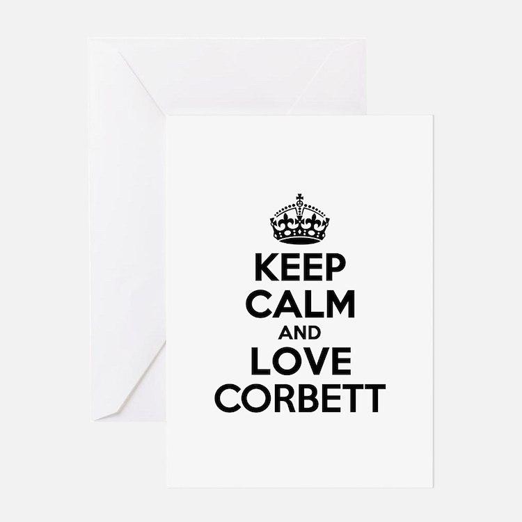 Keep Calm and Love CORBETT Greeting Cards