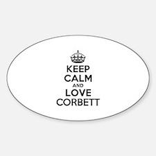Keep Calm and Love CORBETT Decal