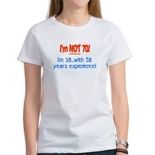 Imnot70im18with52yearsexperienceRED T-Shirt