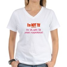 Imnot70im18with52yearsexperiencePINK2 T-Shirt