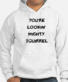 Mighty Squirrel Hoodie
