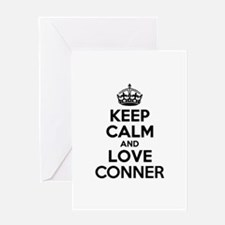 Keep Calm and Love CONNER Greeting Cards