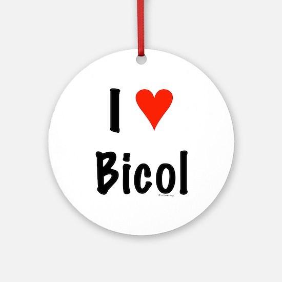 I love Bicol Ornament (Round)