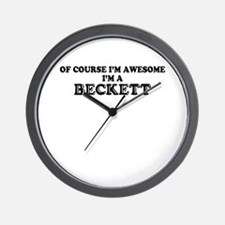 Of course I'm Awesome, Im BECKETT Wall Clock