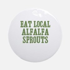 Eat Local Alfalfa Sprouts Ornament (Round)