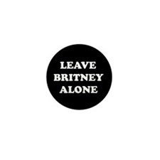 Leave Britney Alone Mini Button