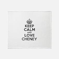 Keep Calm and Love CHENEY Throw Blanket