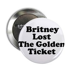 Britney Lost the Golden Ticke Button