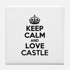 Keep Calm and Love CASTLE Tile Coaster