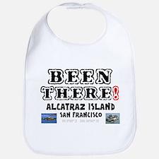 BEEN THERE! - ALCATRAZ ISLAND - SAN FRANCISCO! Bib