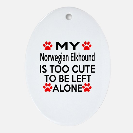 Norwegian Elkhound Is Too Cute Oval Ornament