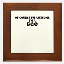 Of course I'm Awesome, Im BOO Framed Tile
