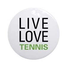 Live Love Tennis Ornament (Round)