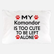 Komondor Is Too Cute Pillow Case