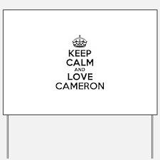 Keep Calm and Love CAMERON Yard Sign