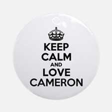 Keep Calm and Love CAMERON Round Ornament