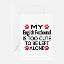 English Foxhound Is Too Cute Greeting Card