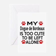 Dogue De Bordeaux Is Too Cute Greeting Card