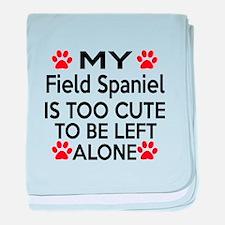 Field Spaniel Is Too Cute baby blanket