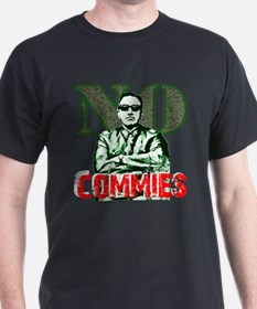 no commies for dark shirts 10x10 T-Shirt