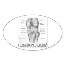 Knee Surgery Gift 8 Oval Decal