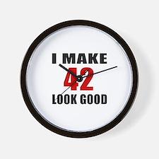 I Make 42 Look Good Wall Clock