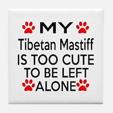 Tibetan Mastiff Is Too Cute Tile Coaster