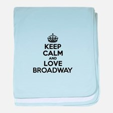 Keep Calm and Love BROADWAY baby blanket