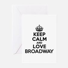 Keep Calm and Love BROADWAY Greeting Cards