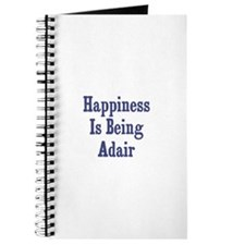 Happiness is being Adair Journal