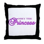 Obey the Princess Throw Pillow