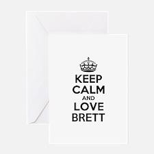 Keep Calm and Love BRETT Greeting Cards